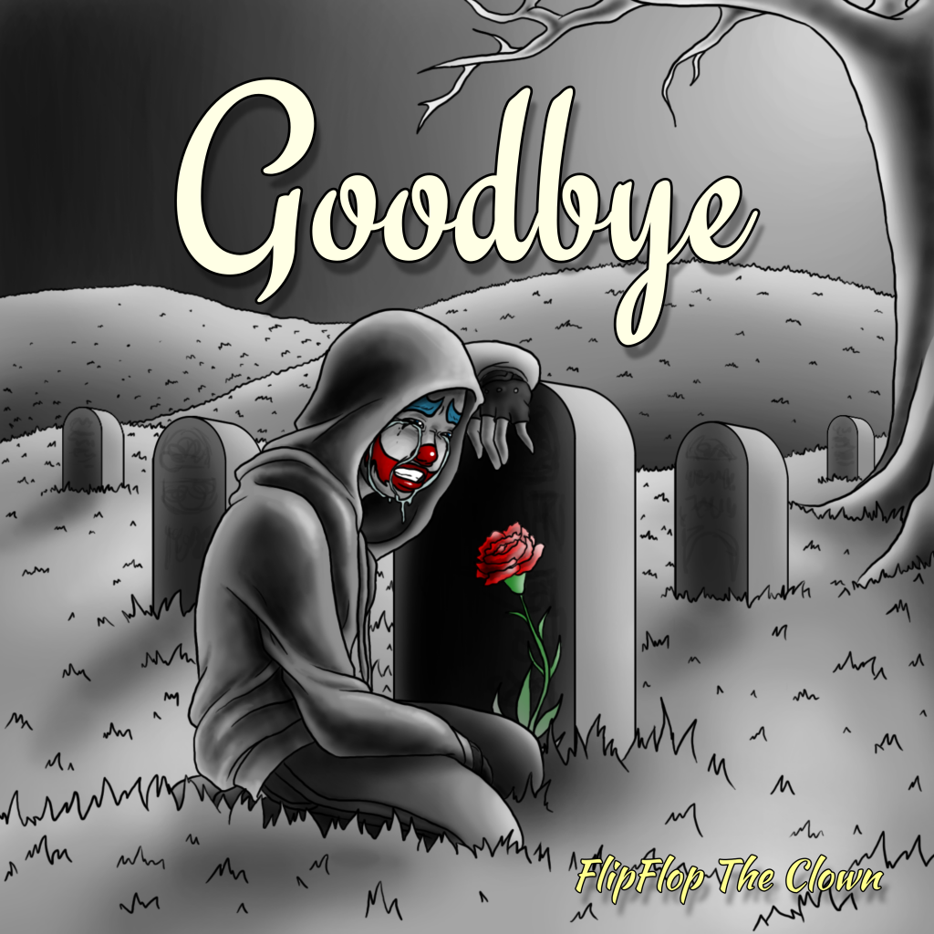 Goodbye By FlipFlop The Clown - Cover Art