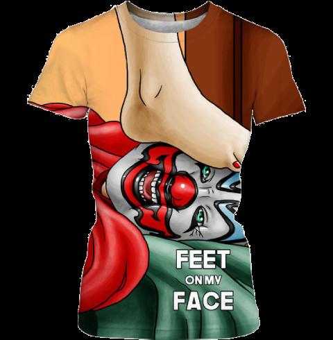 Feet On My Face Womens T-Shirt