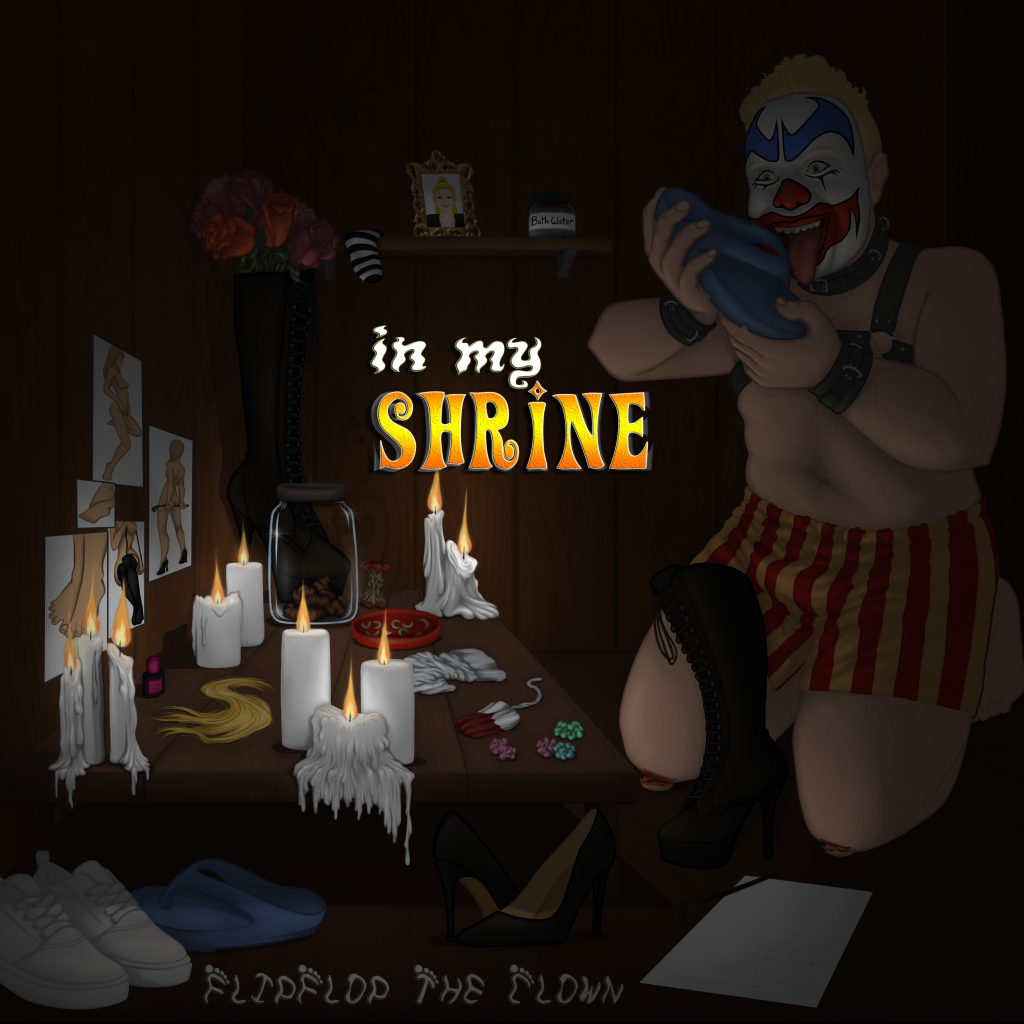 In My Shrine by FlipFlop The Clown - Cover Art